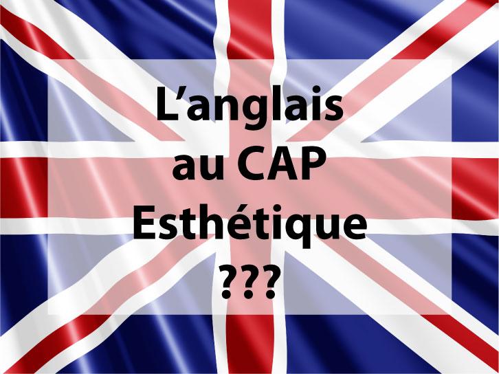 L'anglais est-il obligatoire au CAP Esthétique?